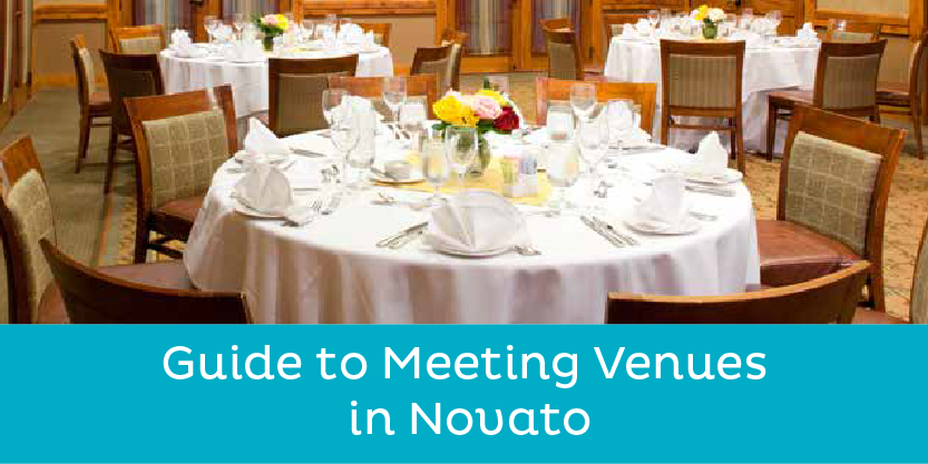 Guide to Meeting Venues in Novato