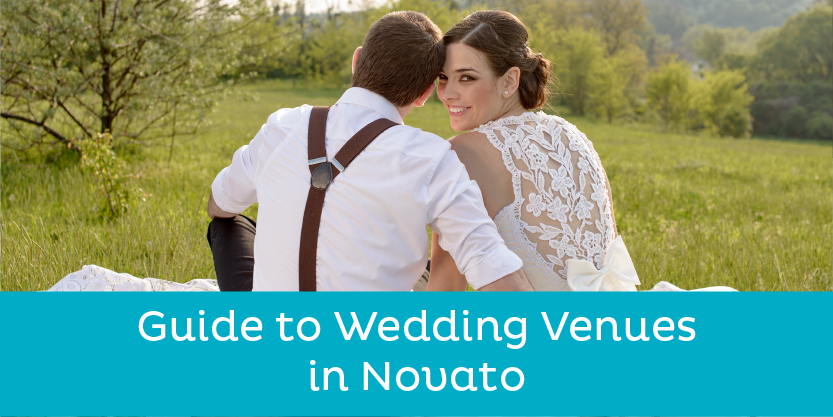 Guide to Wedding Venues in Novato